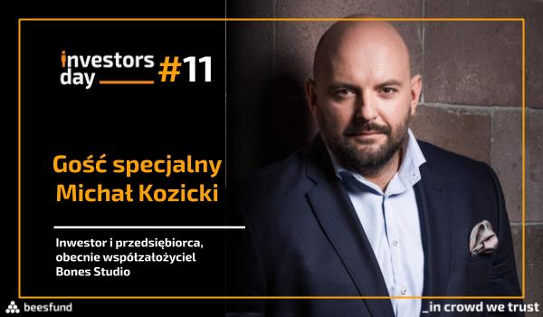 Investors Day - Michał Kozicki