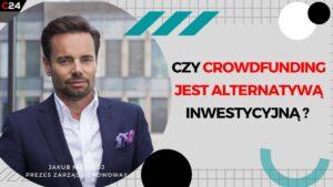 Czy crowdfunding jest alternatywną inwestycją