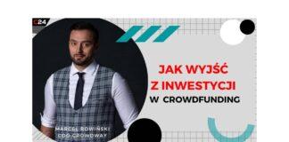 Marcel Rowiński - Jak wyjść z inwestycji w crowdfunding