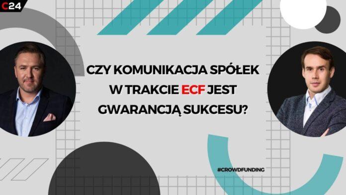 Czy komunikacja spółek w trakcie ECF jest gwarancją sukcesu?