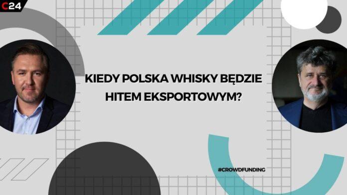 Kiedy polska whisky będzie hitem eksportowym?