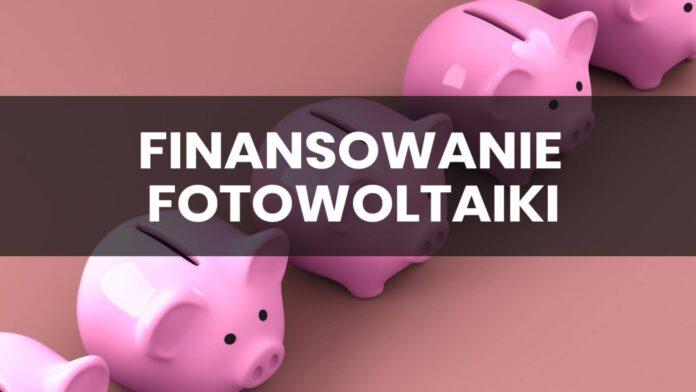 Kredyt, lub raty na fotowoltaikę - praktyczne informacje