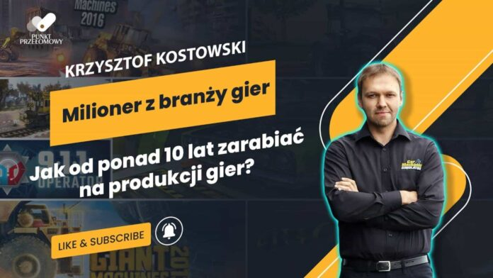 Punkt Przełomowy - Krzysztof Kostowski - Jak zbudowałem PlayWay