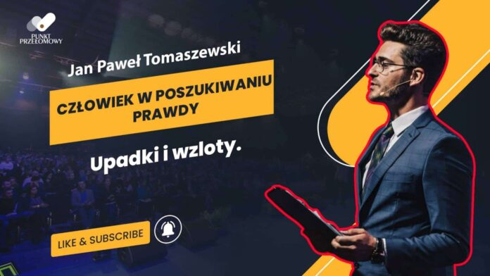 Człowiek w poszukiwaniu prawdy - Jan Paweł Tomaszewski